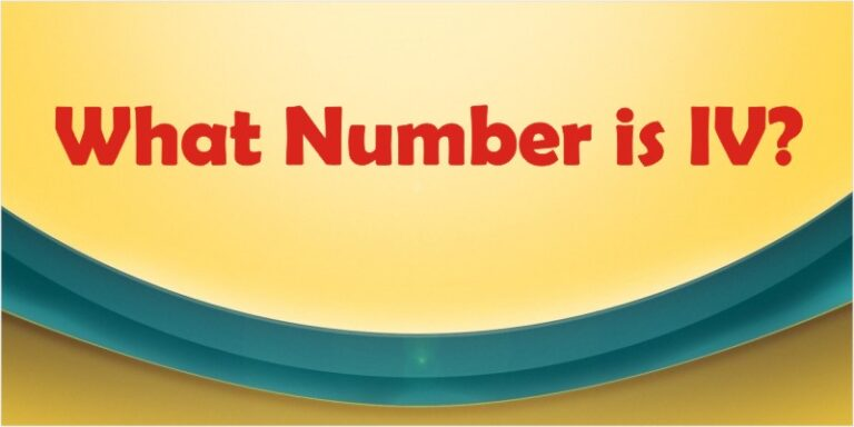 What Number is IV