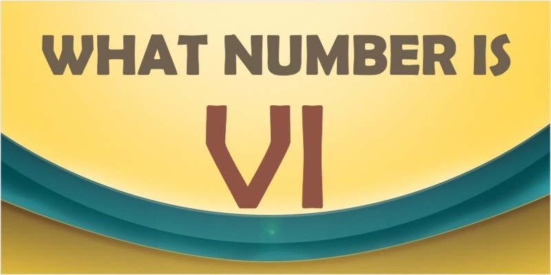 What Number is VI